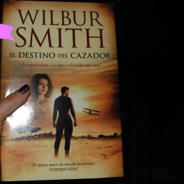 El Destino del Cazador de Wilbur Smith