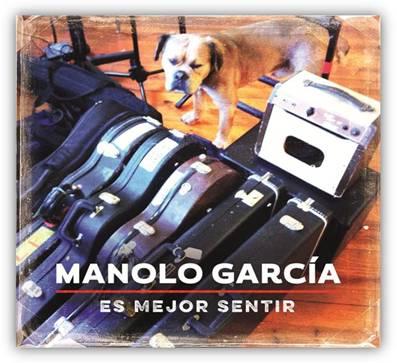 Manolo García Es mejor sentir